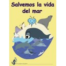 Cuaderno Educativo: Salvemos la vida del mar